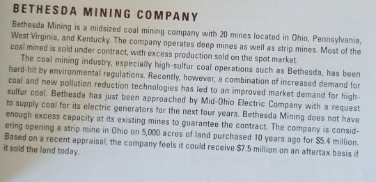 bethesda mining company investment analysis You have been approached by the president of bethesda mining company with a request to analyze this project for possible investment structure your response to the following questions as a professional memo to the president, including tables documenting the results of your analysis.