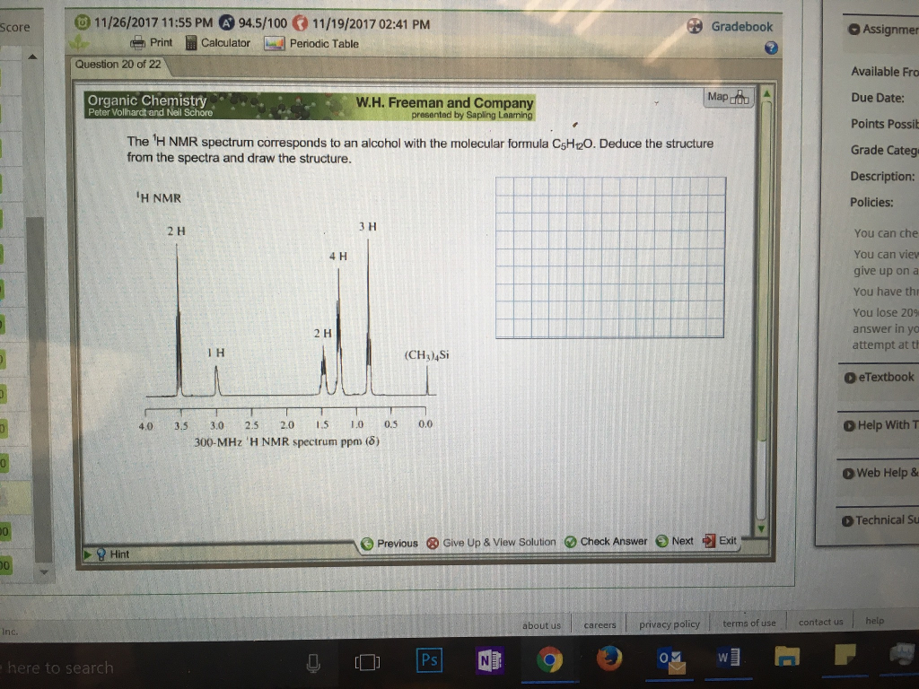 The 1h nmr spectrum corresponds to an alcohol with chegg gradebook o assignmer score print calculator bal penodic table question 20 of 22 available fro gamestrikefo Images