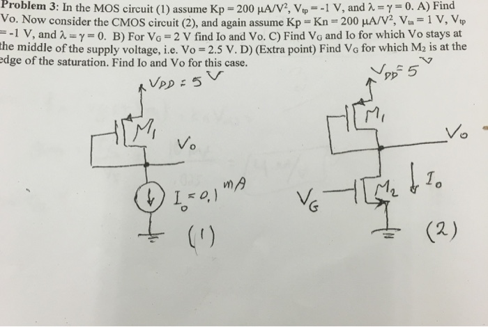 In the MOS circuit (1) assume Kp = 200 muA/V^2, V_