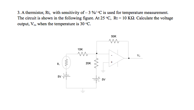 Solved 3 A Thermistor Rt With Sensitivity Of 3 C I