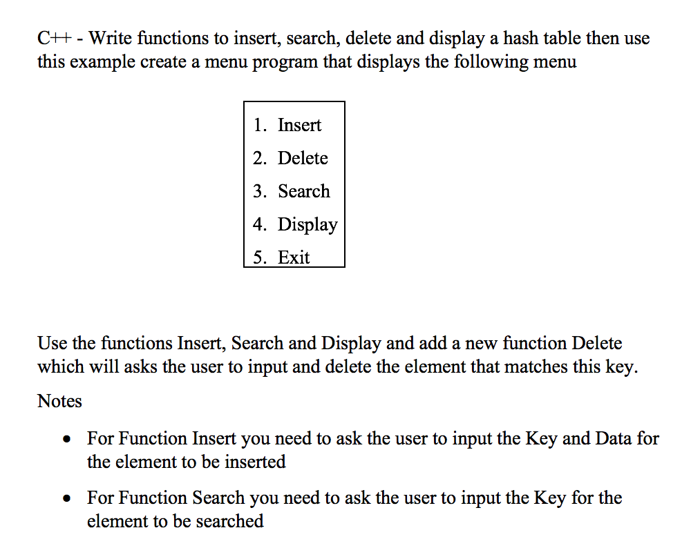 Solved: C++-Write Functions To Insert, Search, Delete And