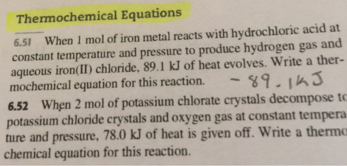 Question: When 1 mol of iron metal reacts with hydrochloric acid at  constant temperature and pressure to pr.