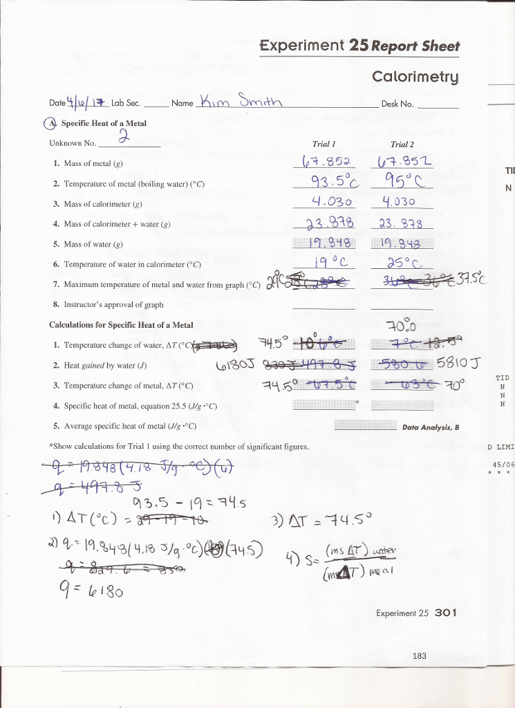 Solved: Calorimetry Are My Calculations Correct? How Woul ...