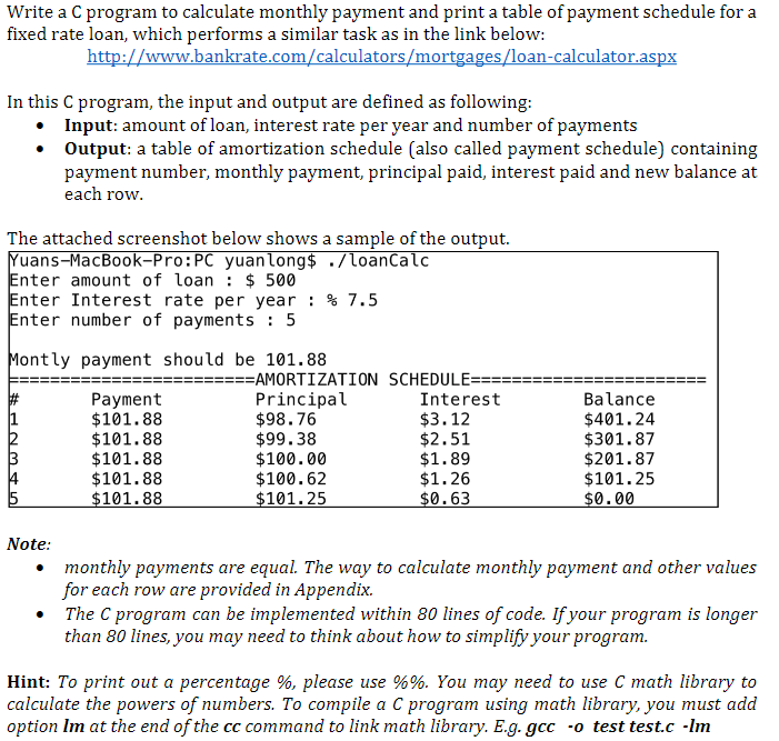 question write a c program to calculate monthly payment and print a table of payment schedule for a fixed
