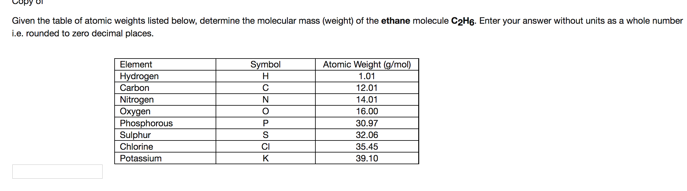 Solved Copy Ol Given The Table Of Atomic Weights Listed B