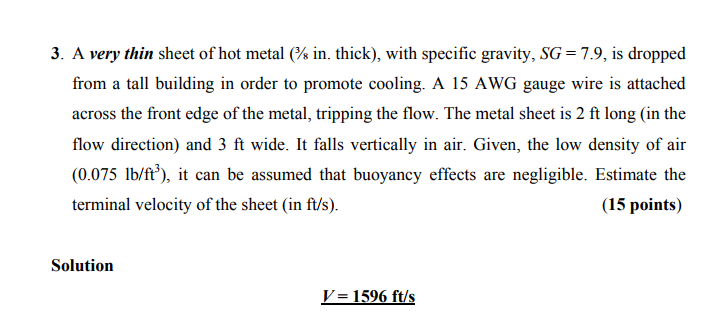 Solved: 3. A Very Thin Sheet Of Hot Metal In. Thick), With ...