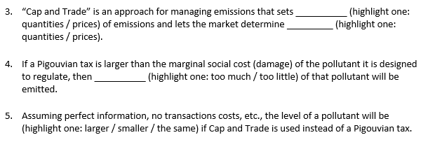 0c1c2b3ed18 Cap and Trade is an approach for managing emissions that sets (highlight  one  quantities.