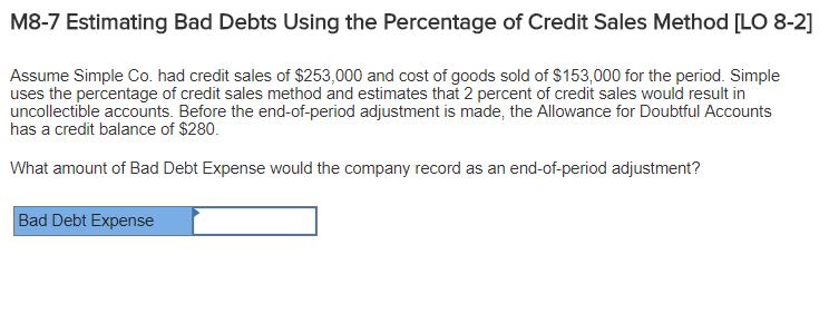 solved m8 7 estimating bad debts using the percentage of
