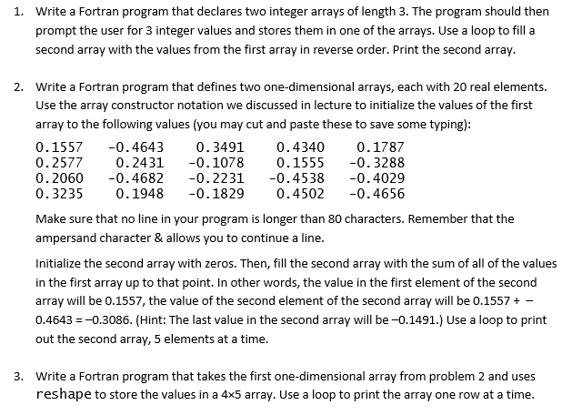 Solved: Write A Fortran Program That Declares Two Integer