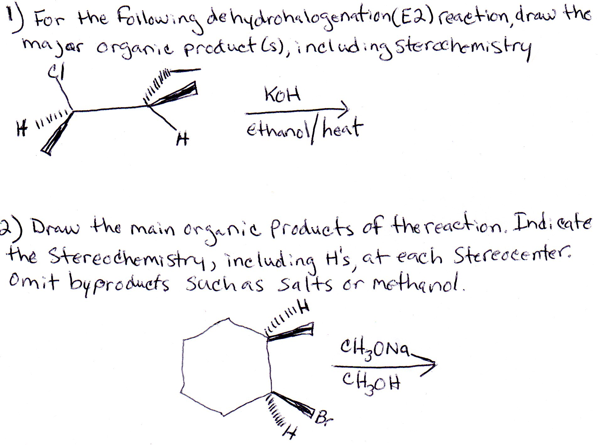 For The Following Dehydrohalogenation E 2 Reaction Draw The Major Organic Product