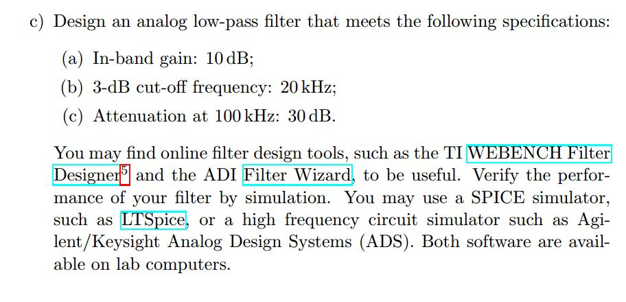 Solved: Design An Analog Low-pass Filter That Meets The Fo