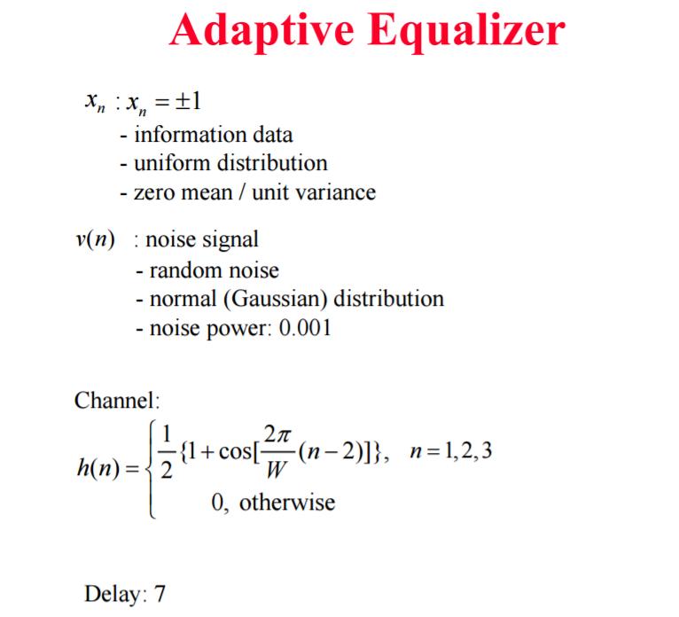 Solved: I Am Doing A MATLAB Homework About Adaptive Equali