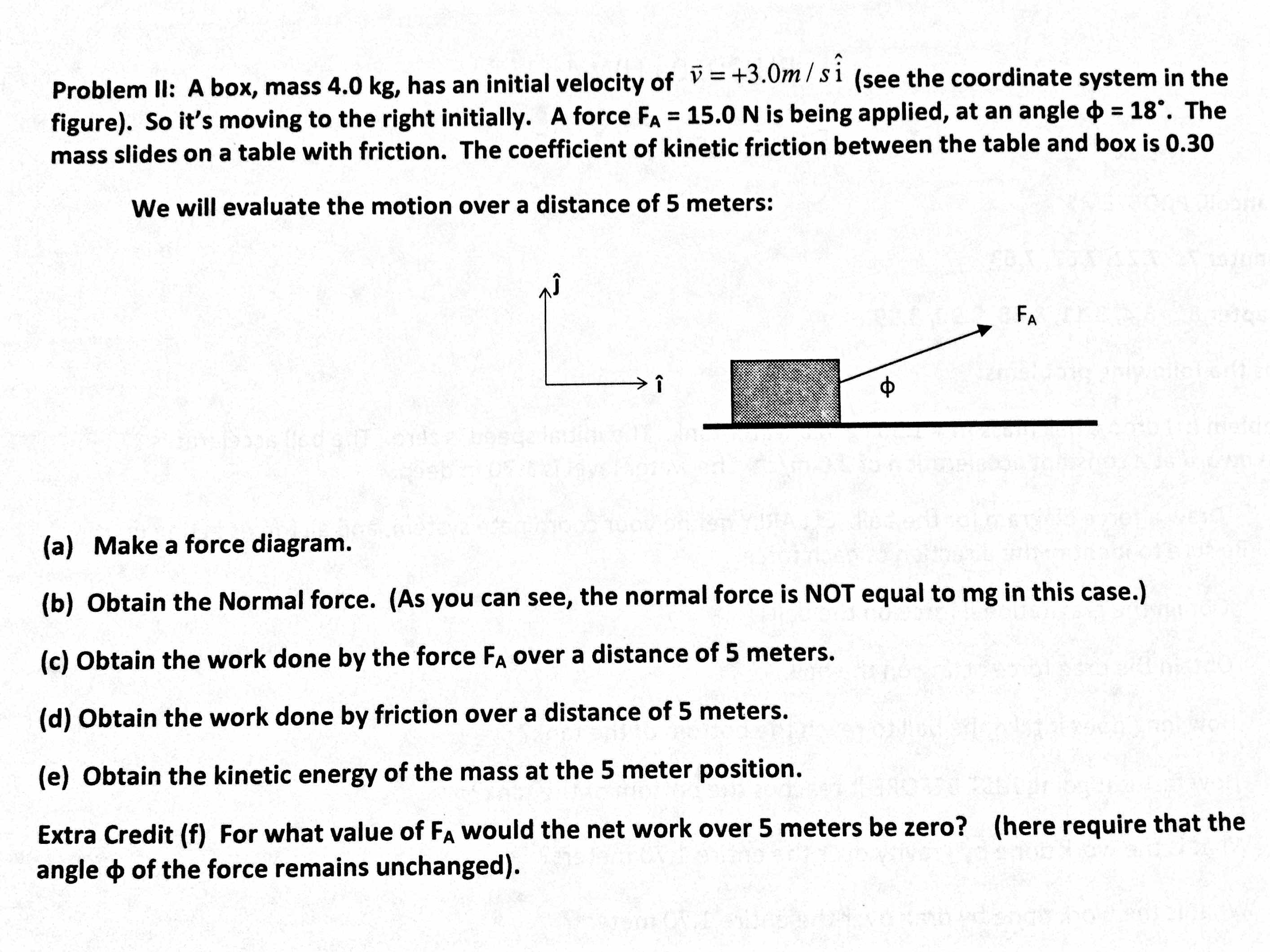 Image For Problem Ii: A Box, Mass 40 Kg, Has An Initial Velocity