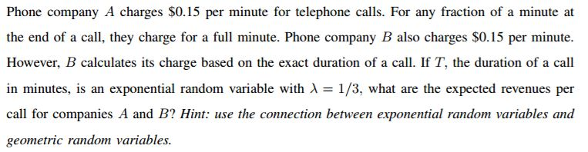 Solved: Phone Company A Charges $0 15 Per Minute For Telep