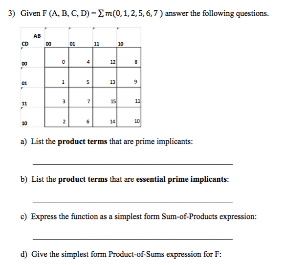 simplest form questions  Solved: Given F (A, B, C, D) = Pi M(11212, 112, 12, 12, 12, 12) Answ ...