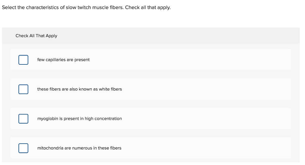 Solved: Select The Characteristics Of Slow Twitch Muscle F