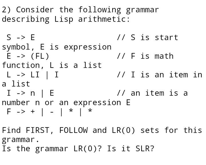 Solved 2 Consider The Following Grammar Describing Lisp