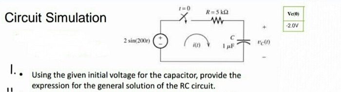 Using the given initial voltage for the capacito
