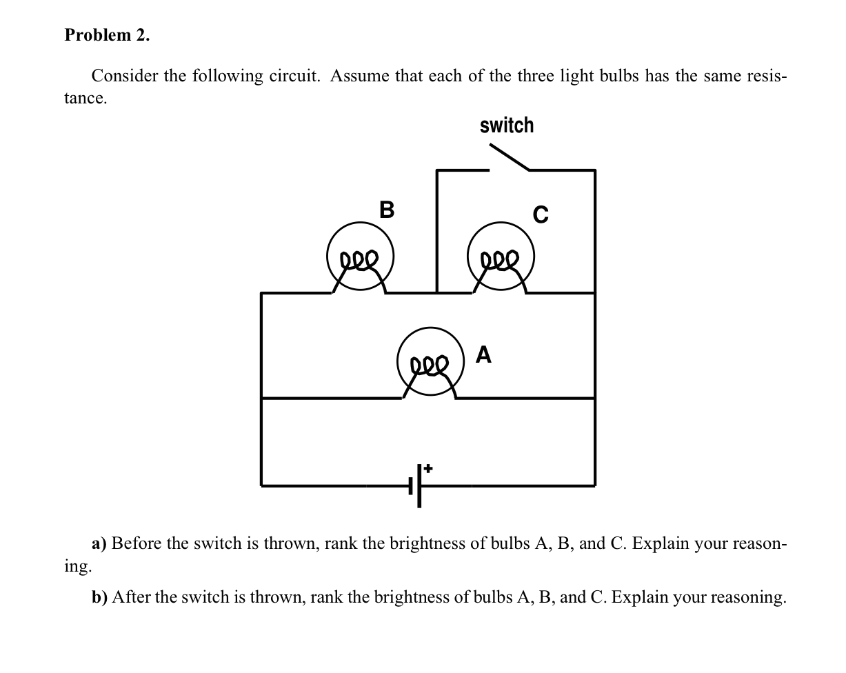 Solved: Consider The Following Circuit. Assume That Each O ...