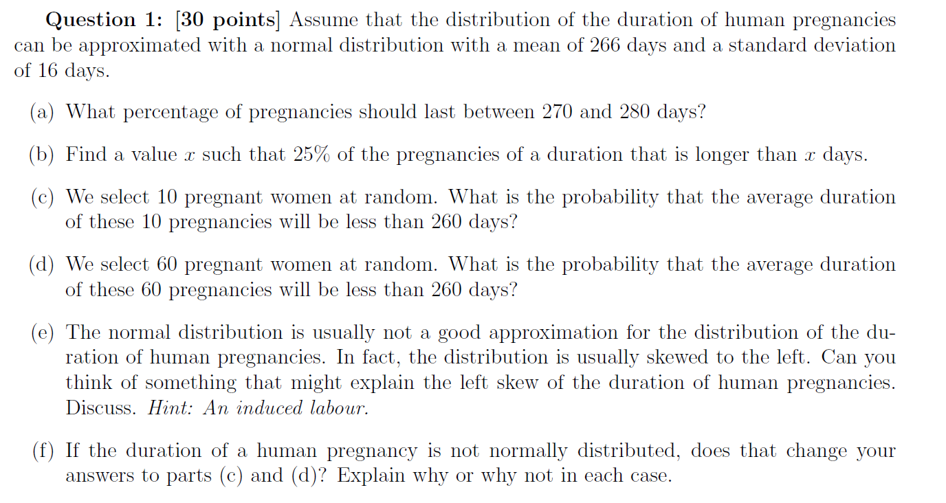 Assume That The Distribution Of The Duration Of Hu