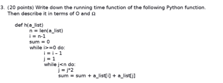 Solved: 3  (20 Points) Write Down The Running Time Functio