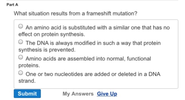 Solved: What Situation Results From A Frameshift Mutation ...