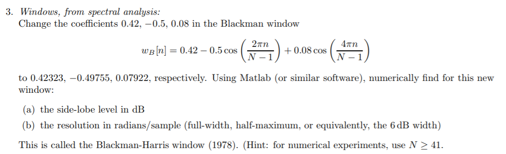 3  Windows, From Spectral Analysis Change The Coef    | Chegg com