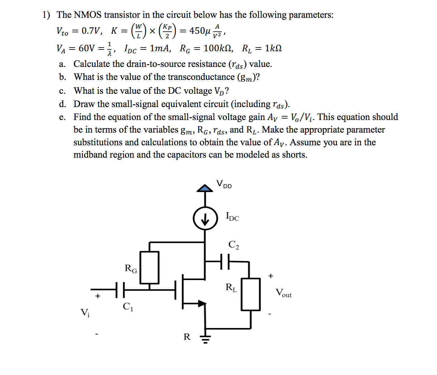 Solved 1 The Nmos Transistor In Circuit Below Has Th To Use Nmosfet Instead Of Pmosfet Electrical Engineering Question Following Parameters Vto 07v Kw Lx K