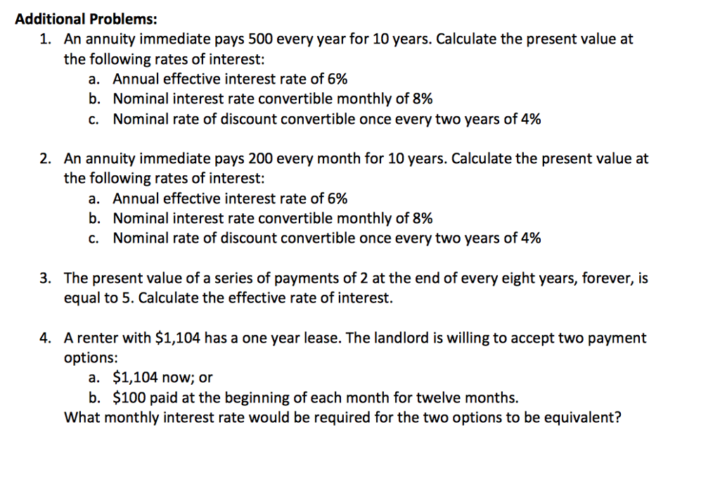 solved additional problems an annuity immediate pays 500