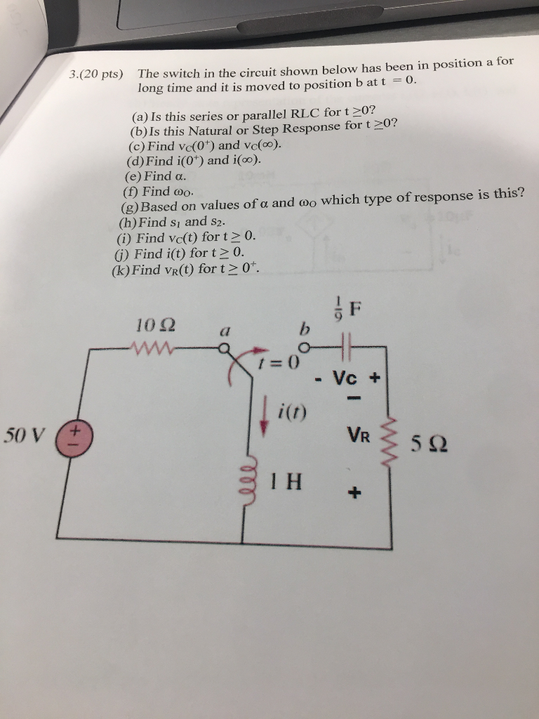 Solved: 3.(20 Pts) The Switch In The Circuit Shown Below H ...