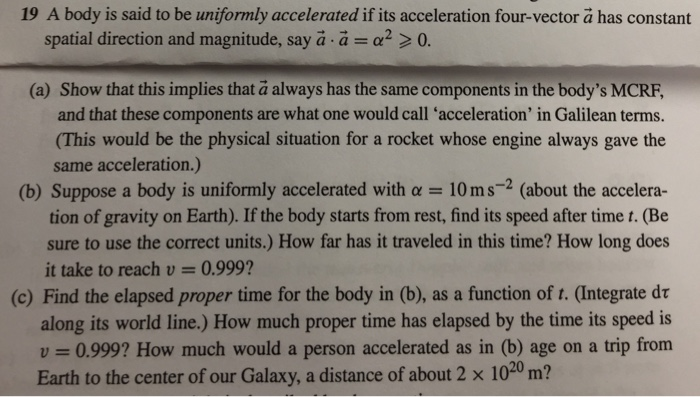 A body is said to be uniformly accelerated if its