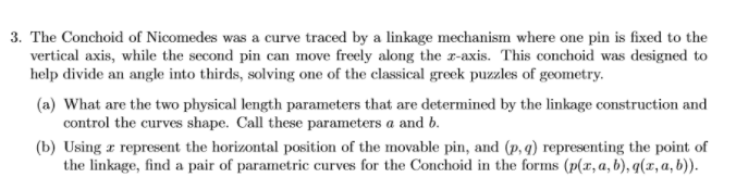 3 The Conchoid Of Nicomedes Was A Curve Traced By