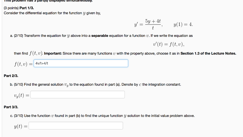 (3 points) Part 1/3. Consider the differential equation for the function
