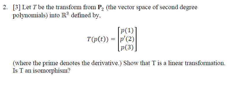 Solved: Let T Be The Transform From P_2 (the Vector Space
