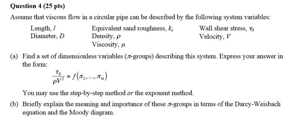 Solved question 4 25 pts assume that viscous flow in a question 4 25 pts assume that viscous flow in a circular pipe can be ccuart Choice Image