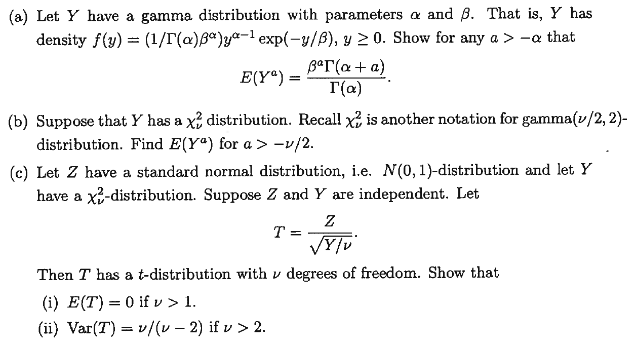 a) Let Y Have A Gamma Distribution With Parameter    | Chegg com