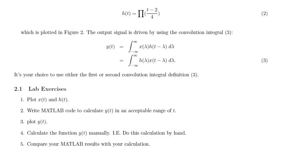 Advanced math archive february 20 2018 chegg 2 convolution integral in this lab we are supposed to write code in matlab to calculate and plot the output of the signal rt 2111 5 as it is shown in fandeluxe Choice Image