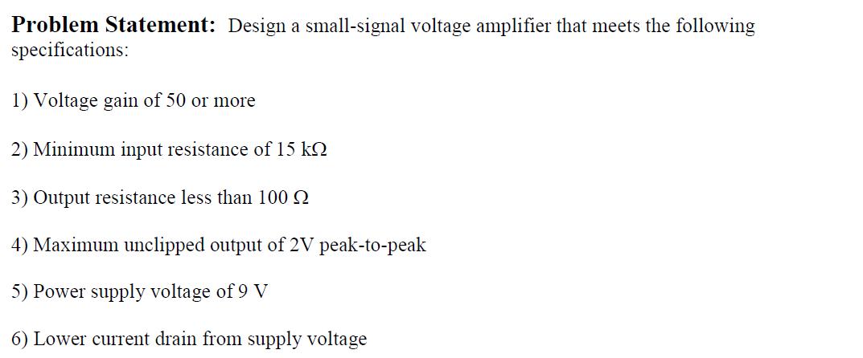 Problem Statement Design A Small Signal Voltage A Chegg Com