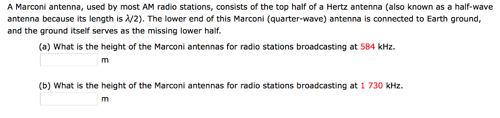 Solved: A Marconi Antenna, Used By Most AM Radio Stations