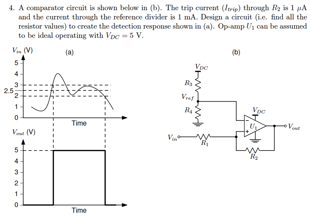 Solved: 4  A Comparator Circuit Is Shown Below In (b)  The