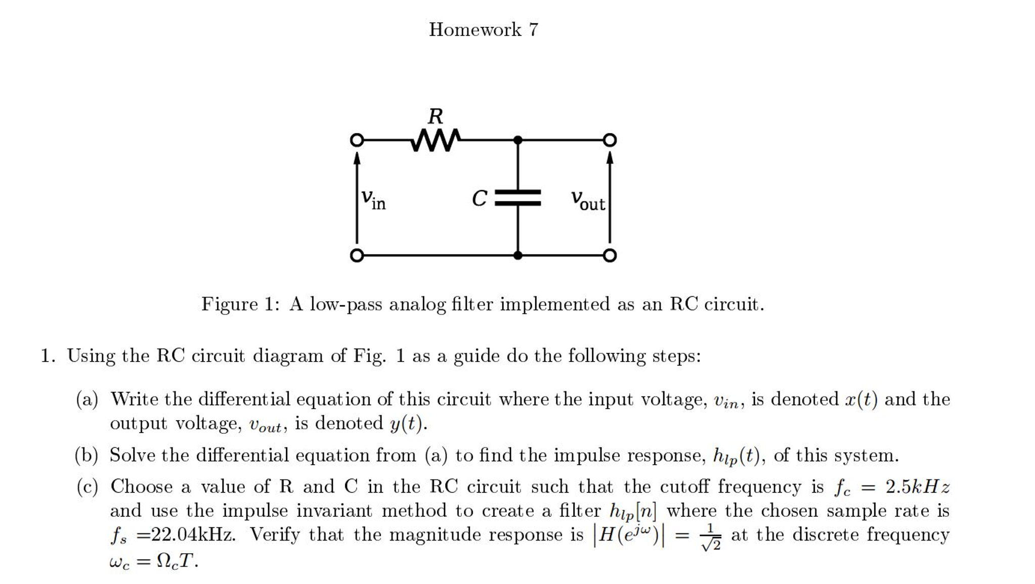 Solved Using The Rc Circuit Diagram Of Fig 1 As A Guide Step Voltage Input Low Pass Filter Text Do Following Steps Write Differential Equation This Where