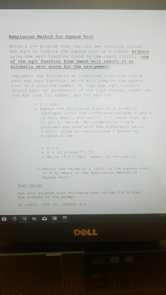 Solved: Babylonian Method For Square Root Write A C++ Prog