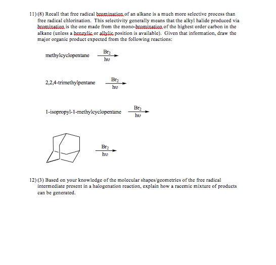 11 8 Recall That Free Radical Brominatian Of An Alkane Is A Much