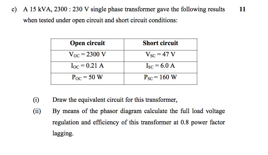 c) a 15 kva, 2300 230 v single phase transformer g
