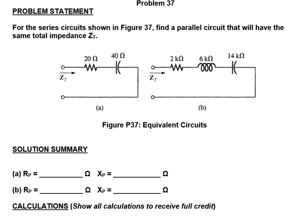 Solved For The Series Circuits Shown In Figure 37 Find A Parallel And Circuit