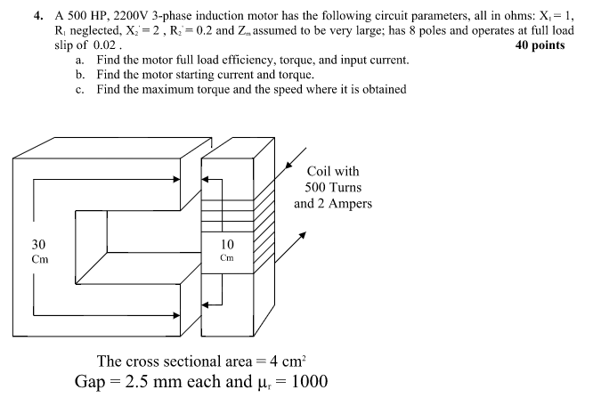 a 500 hp, 2200v 3 phase induction motor has the following circuit parameters