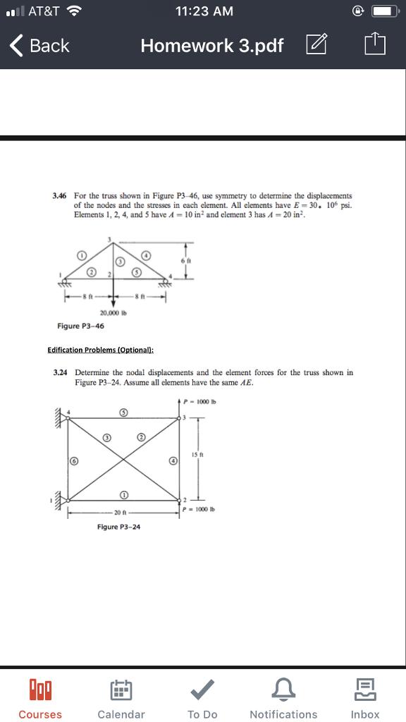 Solved: 11:23 AM Back Homework 3 pdf Z 3 46 For The Truss
