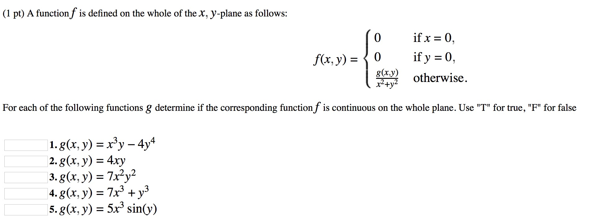 Solved: (1 Pt) A Function F Is Defined On The Whole Of The ...