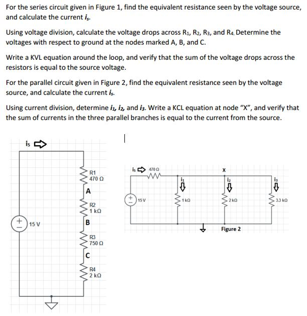 solved for the series circuit given in figure 1, find thefor the series circuit given in figure 1, find the equivalent resistance seen by the