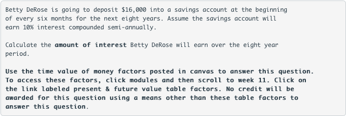betty derose is going to deposit 16000 into a savings account at the beginning of every